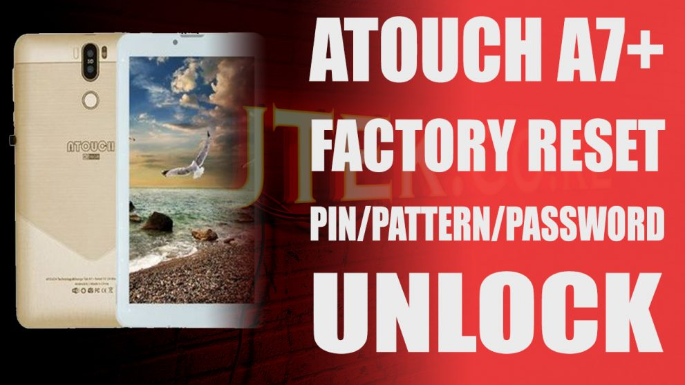 Atouch Tab A7+ Factory Reset.